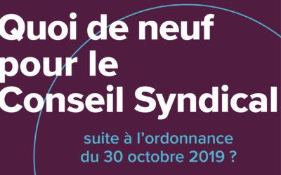 Quoi de neuf pour le Conseil syndical suite à l'ordonnance du 30 octobre 2019?