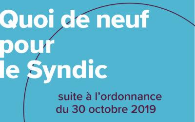 Quoi de neuf pour le syndic suite à l'ordonnance du 30 octobre 2019?