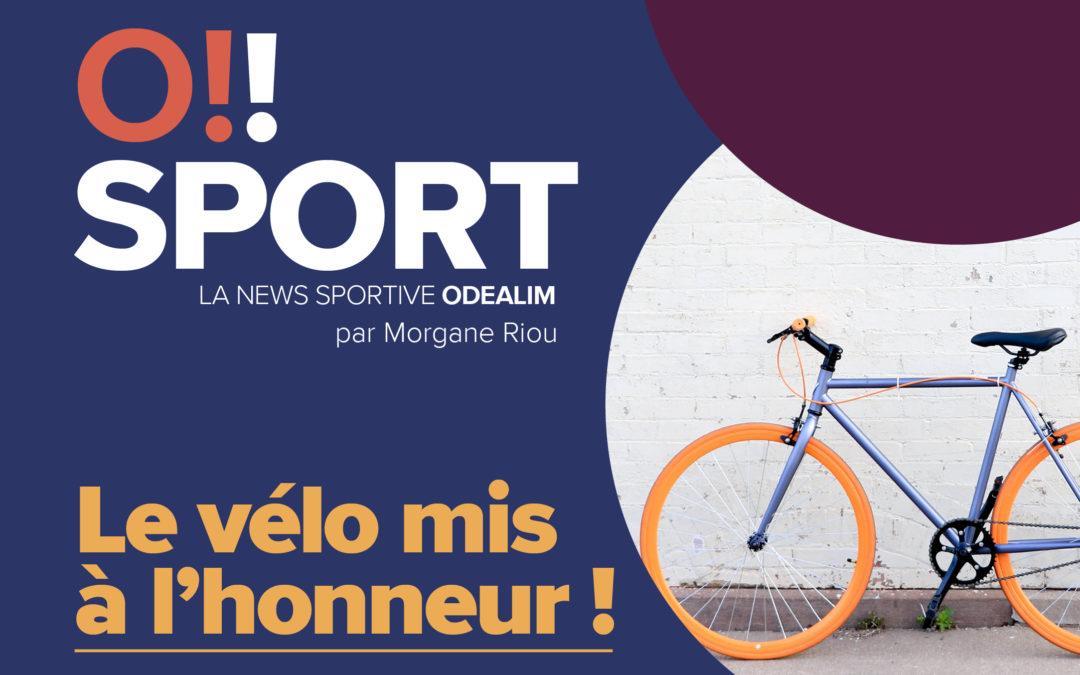 O!SPORT #10 – Le vélo mis à l'honneur
