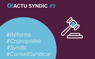 La réforme du droit de la copropriété – O ! ACTU SYNDIC #9