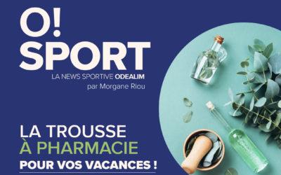 O!SPORT #11 – Trousse à Pharmacie et Huiles Essentielles