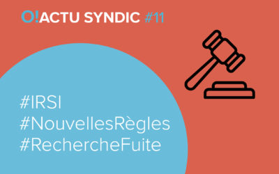 O ! Actu Syndic #11 – IRSI V.2 les règles changent !